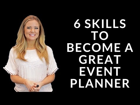 6 Skills to Become a Great Event Planner