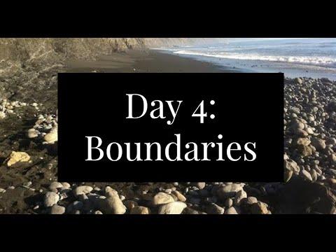 Day 4: Boundaries