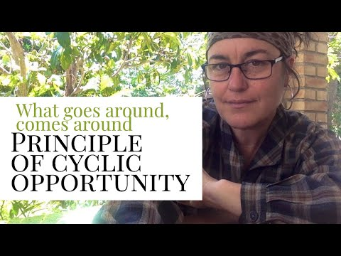 Cyclic Opportunity in the Permaculture Garden