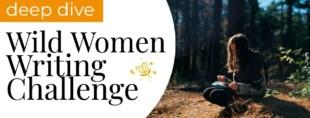 wild women writing challenge